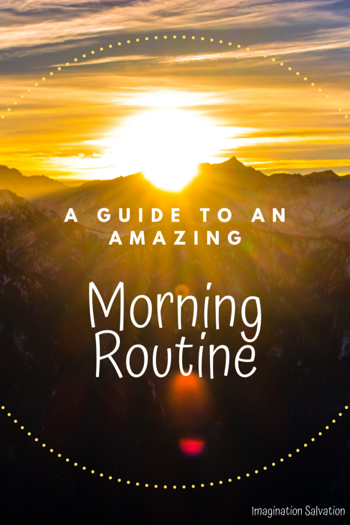 A Guide to an Amazing Morning Routine Free Resource